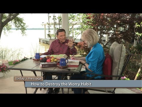 How to Destroy the Worry Habit