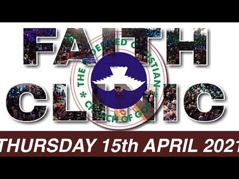 RCCG APRIL 15th 2021 FAITH CLINIC