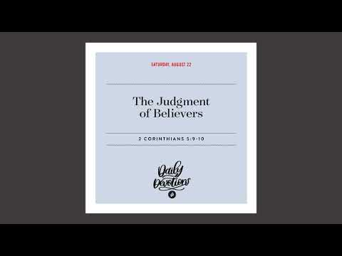 The Judgment of Believers  Daily Devotional