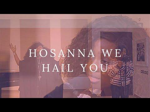 HOSANNA WE HAIL YOU- ESTHER BENYEOGO AND TY BELLO-Spontaneous