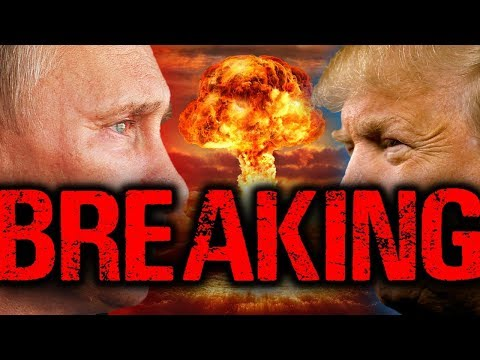 Breaking End Time Signs 2019: U.S. President Trump Ends Nuclear Treaty with Russia - WW3 Closer?