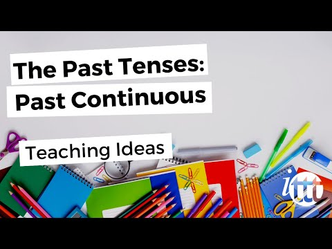 The Past Tenses - Past Continuous - Teaching Ideas