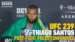 UFC 239 Post-Fight Press Conference: Thiago Santos - MMA Fighting