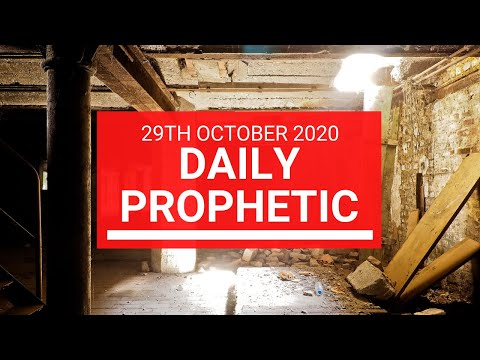 Daily Prophetic 29 October  2020 4 of 9 Daily Prophetic Word