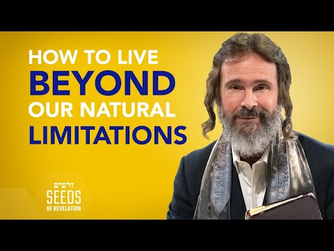 How to Live Beyond Our Natural Limitations