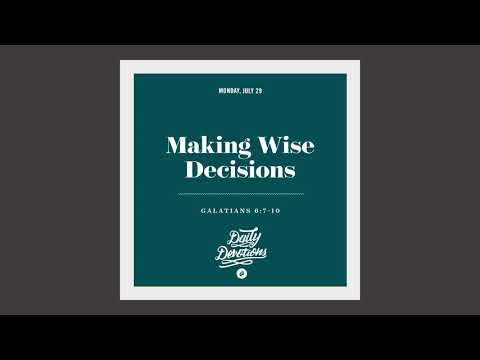 Making Wise Decisions  Daily Devotion