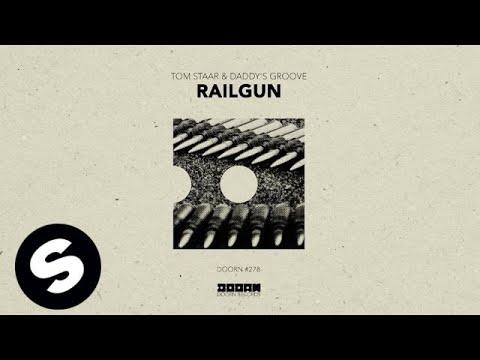 Tom Staar & Daddy's Groove - Railgun