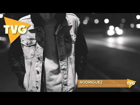 Rodriguez - Sugar Man (The Goldfish Remix) - UCouV5on9oauLTYF-gYhziIQ