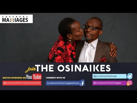 The Covenant Marriage show-Dr & Dr. Mrs. Osinaike