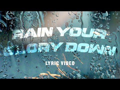 Rain Your Glory Down  Planetshakers Official Lyric Video