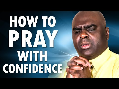 How to PRAY with CONFIDENCE - Morning Prayer