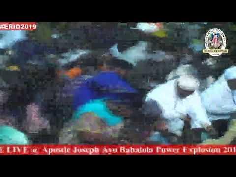 DAY 3 (VIGIL) - Apostle Joseph Ayo Babalola Power Explosion 2019