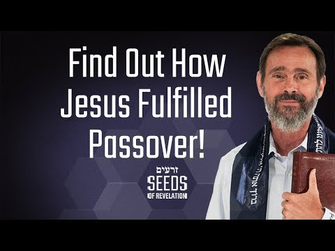 Find out how Jesus fulfilled Passover!