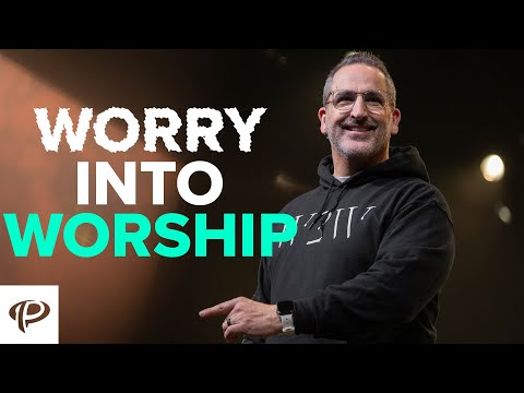 Worry Into Worship  Turning Point Church