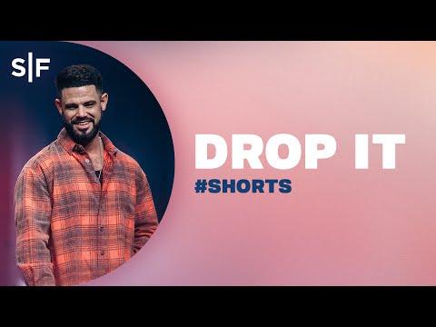 Drop It #Shorts  Steven Furtick
