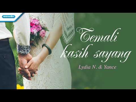 Temali Kasih Sayang - Lydia Nursaid & Yance (with lyric)