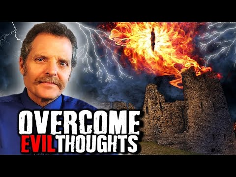 10 Facts  How To Overcome Sinful, Evil Thoughts Before They Overcome You! - Win Battle of The Mind!