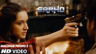 SAAHO - Dialogue Promo 5 | Prabhas, Shraddha Kapoor, Neil Nitin Mukesh | Sujeeth | Vamsi Pramod