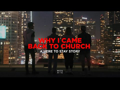 WHY I CAME BACK TO CHURCH  Keshia - A Here To Stay Story