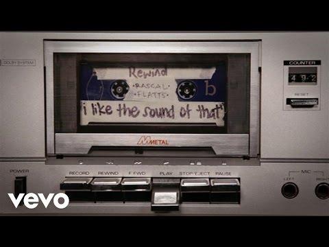 Rascal Flatts - I Like The Sound Of That (Audio Version) - UCMh30naOxjDTxd6Rigg6JjQ