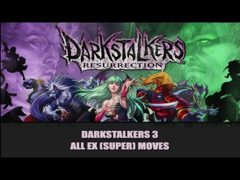 DSR: Darkstalkers 3 All EX (Super) Moves - UC3z983eBiOXHeS7ydgbbL_Q