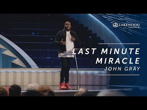 Last Minute Miracle  John Gray (2019)