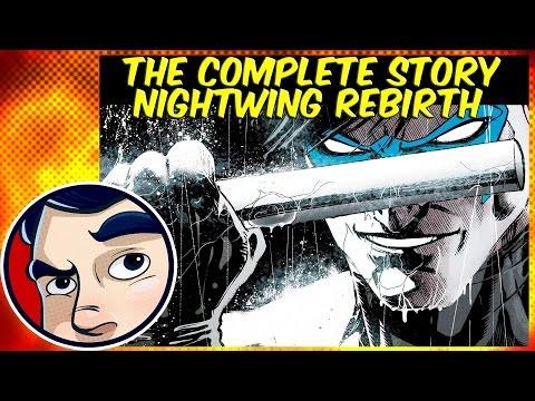 Nightwing Rebirth - Complete Story | Comicstorian - UCmA-0j6DRVQWo4skl8Otkiw