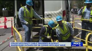 Con Ed: Relay protection system failed, leading to blackout
