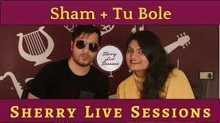 Sherry Live Sessions Ep 3. Ft Keshuv Huria - sharanya05 , Acoustic