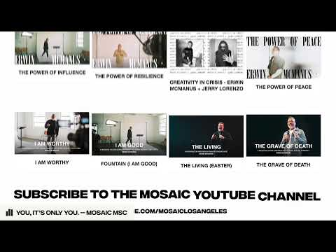 THE POWER OF CONNECTEDNESS  Erwin McManus - MOSAIC:ONLINE