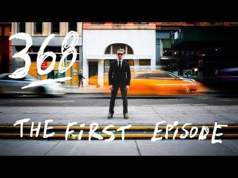368 THE FIRST EPISODE - UCtinbF-Q-fVthA0qrFQTgXQ