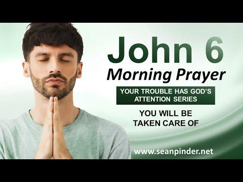 You Will Be TAKEN CARE OF - Morning Prayer