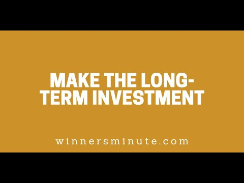 Make the Long-Term Investment // The Winner's Minute With Mac Hammond