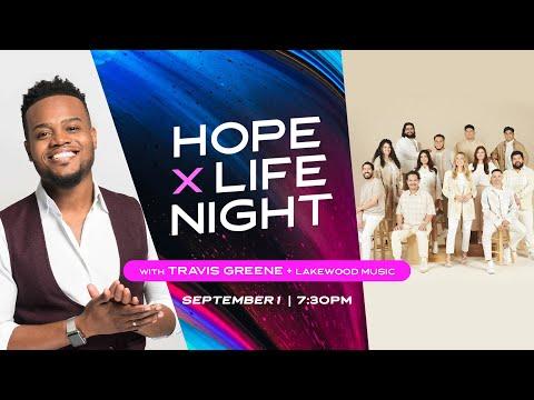 Hope X Life Night with Travis Greene  Lakewood Church