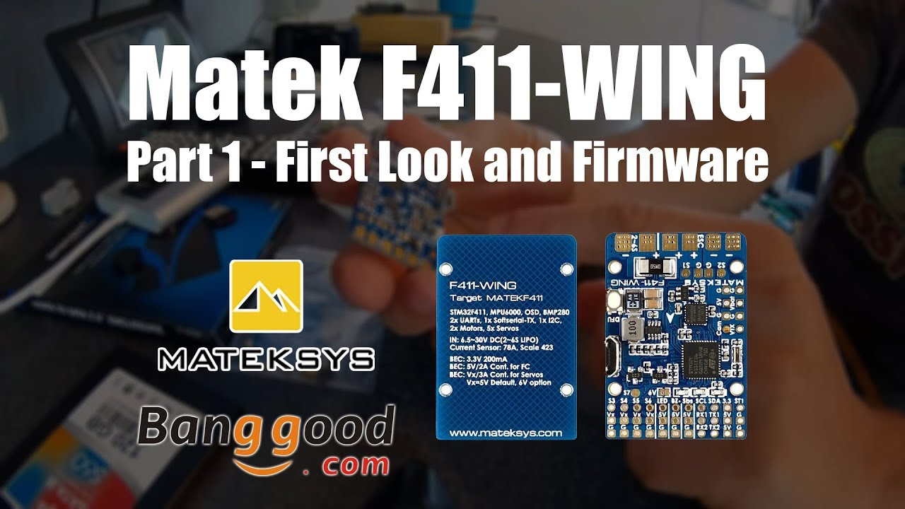 Matek F411-Wing - Part 1 First look and Firmware | mdp lt