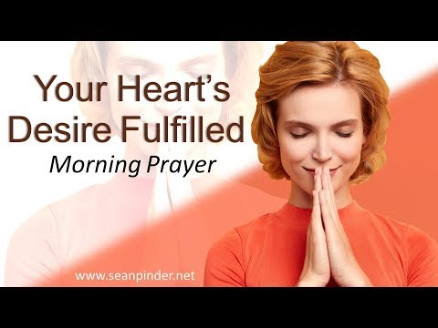 MATTHEW 5 - YOUR HEART'S DESIRE FULFILLED - MORNING PRAYER (video)