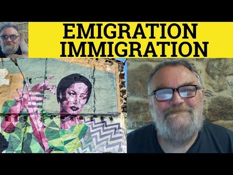 Emigration or Immigration - The Difference - ESL British English Pronunciation