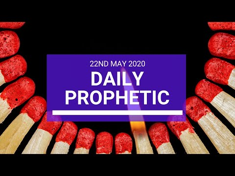 Daily Prophetic 22 May 2020 4 of 5