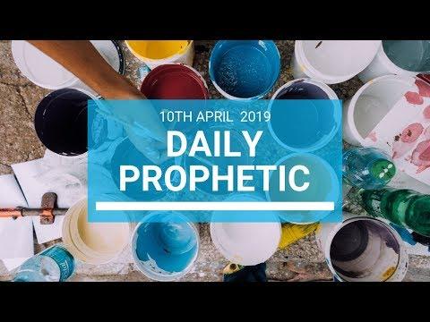 Daily Prophetic 10 April 2019