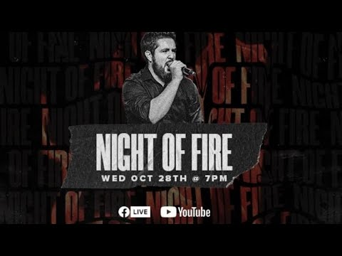 Night of Fire 10.28.20  Adrian Alejandre