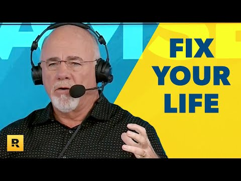THIS Is How To Fix Your Life! - Dave Ramsey Rant