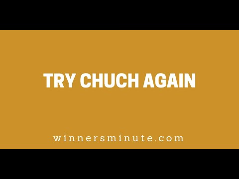 Try Church Again // The Winner's Minute With Mac Hammond