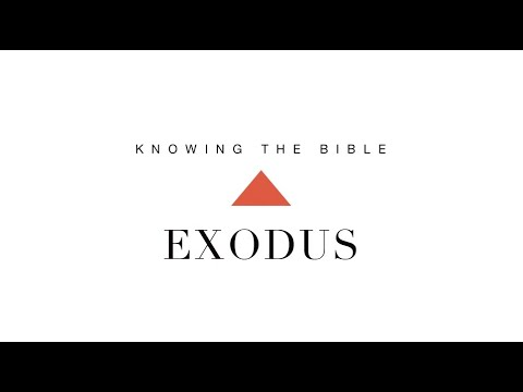 Knowing the Bible Series: Exodus