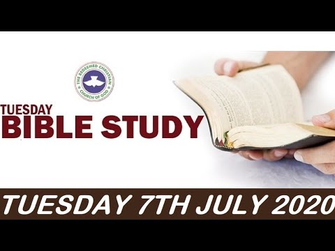 RCCG JULY 7TH 2020 BIBLE STUDY  REDISCOVERING THE LIVING WORD OF GOD