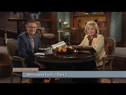 Persistent FaithPart 2