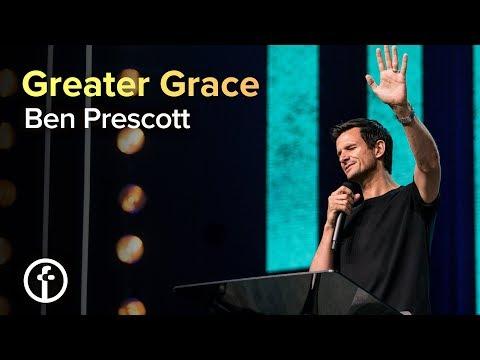 Greater Grace  Pastor Ben Prescott