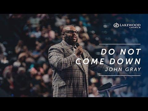 John Gray  Do Not Come Down (2019)