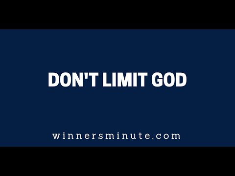 Don't Limit God  The Winner's Minute With Mac Hammond