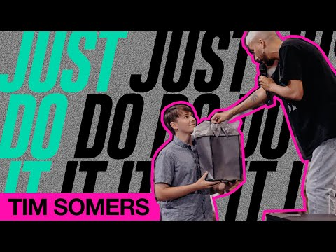 Just Do It  Tim Somers  Elevation Youth