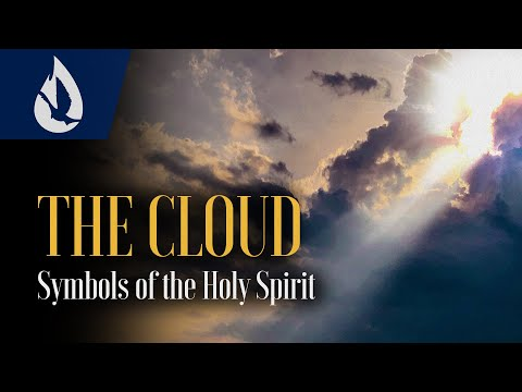 Symbols of the Holy Spirit: The Cloud